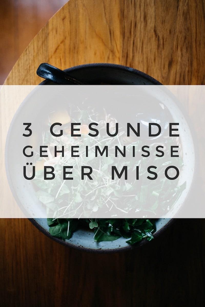 Miso Paste ist wahnsinnig gesund. Wir verraten dir heute 3 gesunde Geheimnisse über Miso