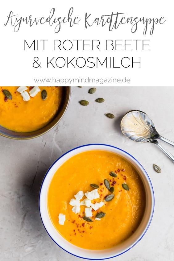 Rezept: Ayurvedische Karottensuppe mit Rote Beete & Kokosmilch