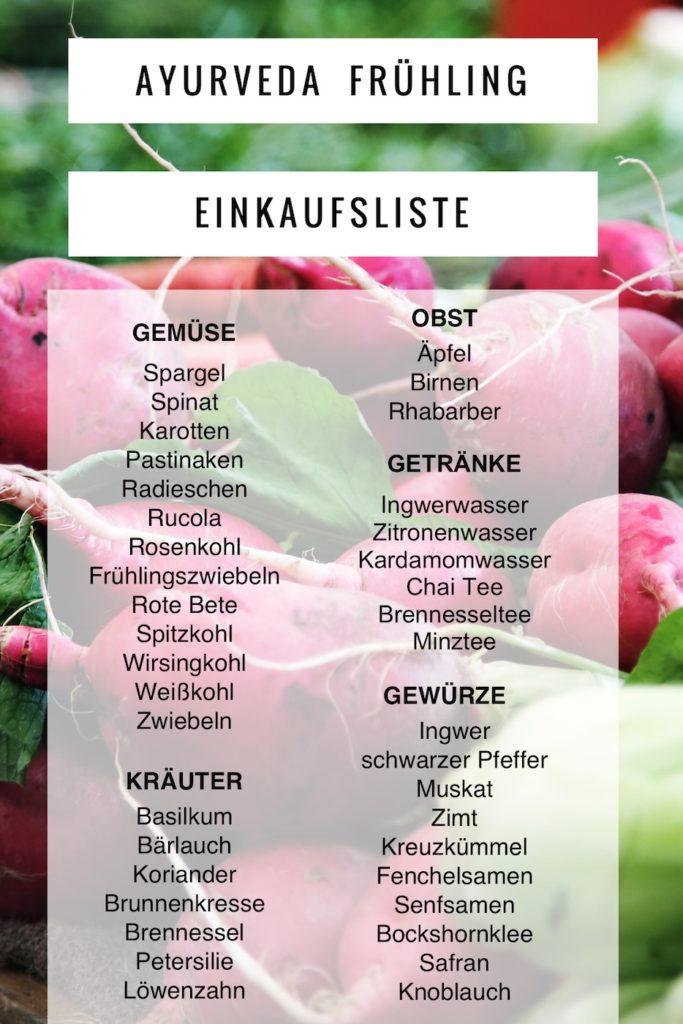 Welche Ayurveda Ernährung tut uns im Frühling gut? Hier kommt die Einkaufsliste!