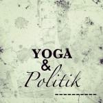 Yoga & Politik