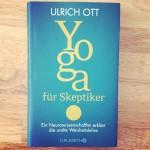 Buchtipp: Ulrich Ott – Yoga für Skeptiker