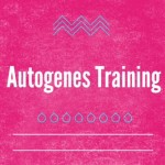 Autogenes Training: Wie geht das überhaupt?