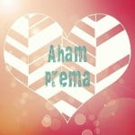 Lieblingsmantra: Aham Prema – Ich bin Liebe