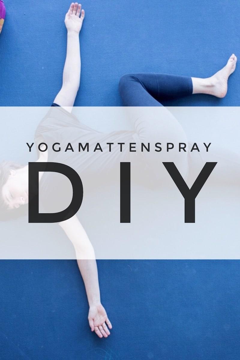 Detox für die Yogamatte: So machst du dein Yogamattenspray selber!