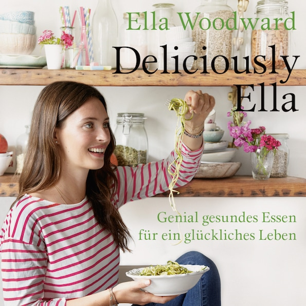 das erste kochbuch von ella woodward bietet gesunde. Black Bedroom Furniture Sets. Home Design Ideas