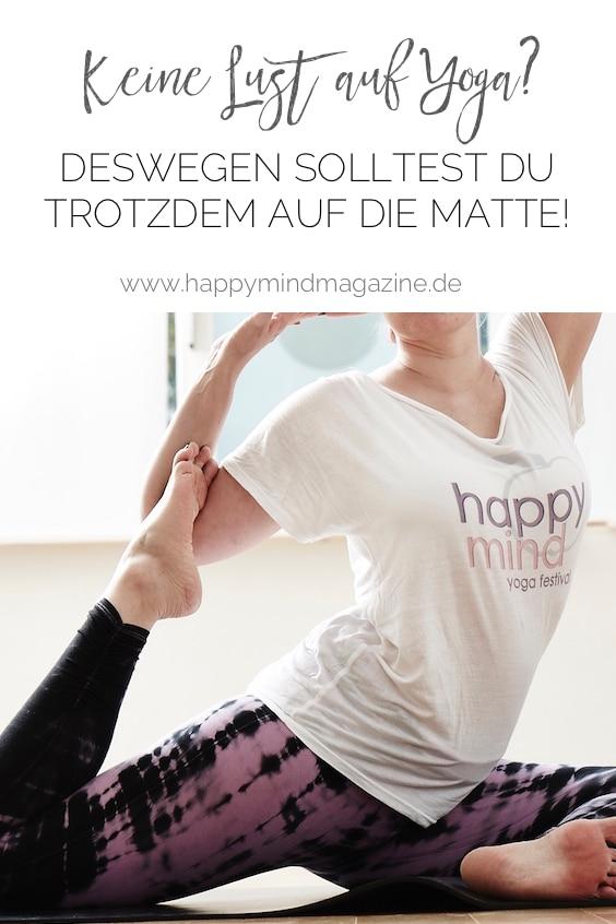 Hast du auch manchmal keine Lust auf Yoga? Deswegen solltest du trotzdem auf die Matte gehen!