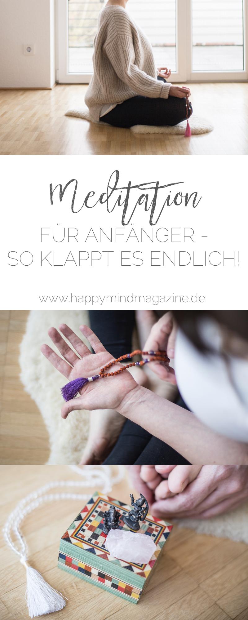 Meditation für Anfänger - so klappt es endlich mit dem Meditieren!