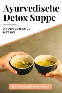 Eine basische Detox Suppe aus dem Ayurveda