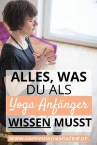 Alles, was du als Yoga Anfänger wissen musst