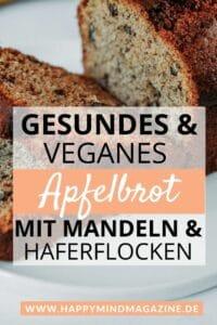 Apfelbrot mit Haferflocken und Mandeln - gesund und lecker!