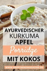 Ayurvedischer Kurkuma Apfel Porridge mit Kokos