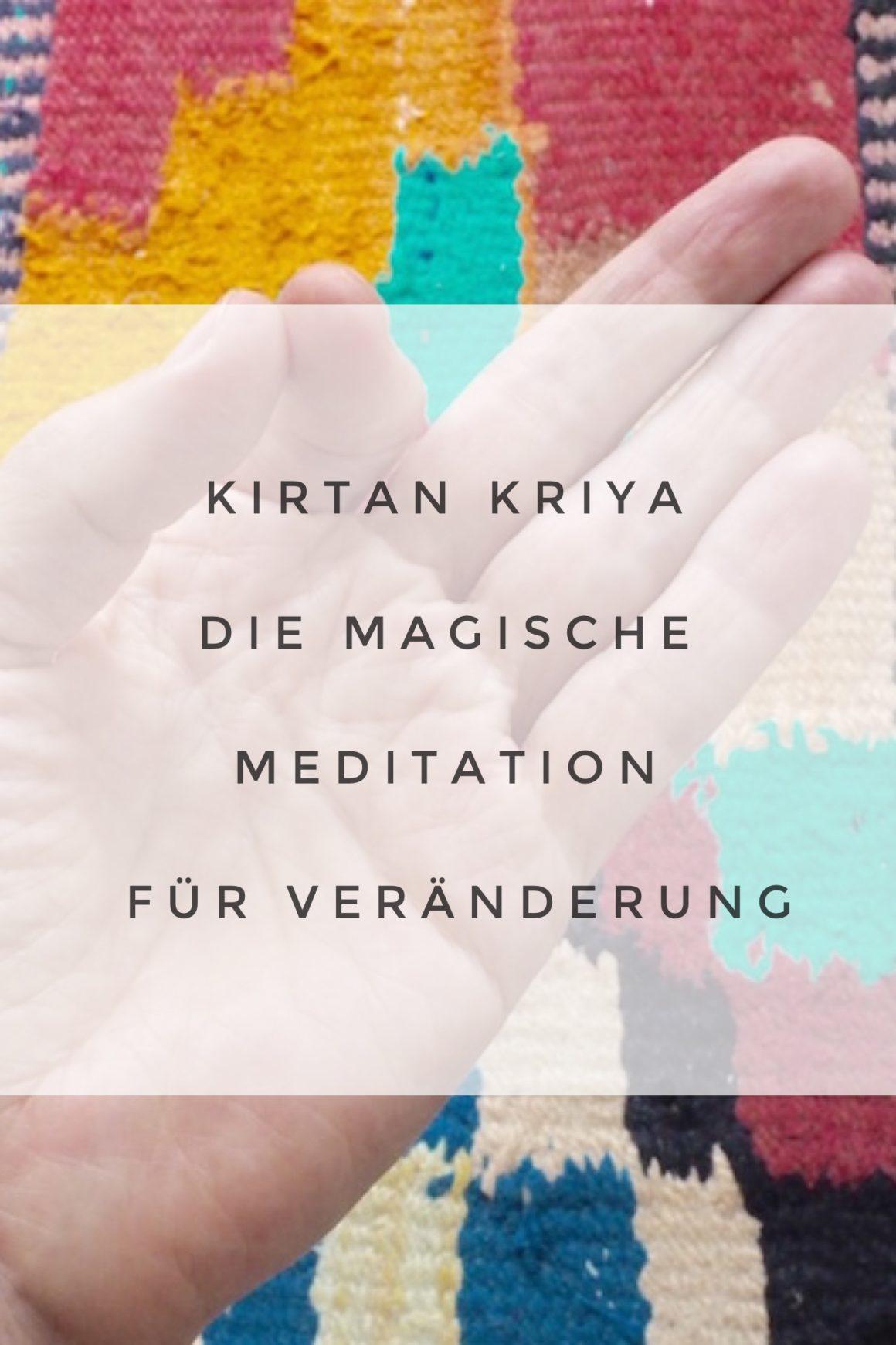 Kirtan Kriya, die Meditation für Veränderung
