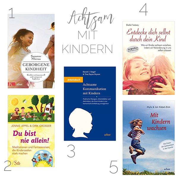 Achtsamkeit mit Kindern - die besten Bücher