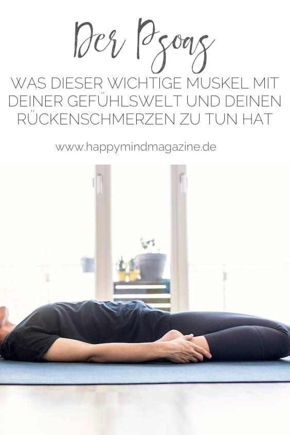 Der Psoas: Was dieser wichtige Muskel mit deinen Rückenschmerzen und deiner Gefühlswelt zu tun hat
