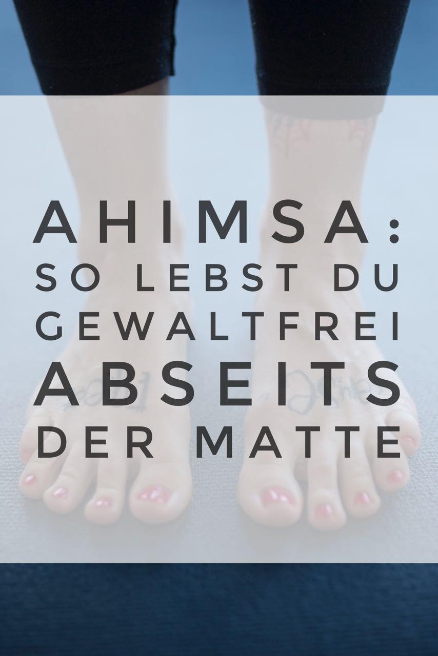 Ahimsa bedeutet gewaltfrei leben. Und so setze ich es in meinem Alltag um. #yoga #yamas