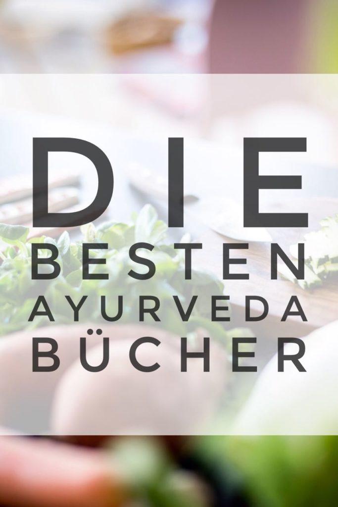 Die besten Ayurveda Bücher: Kochbücher, Lifestyle, Lehrbücher