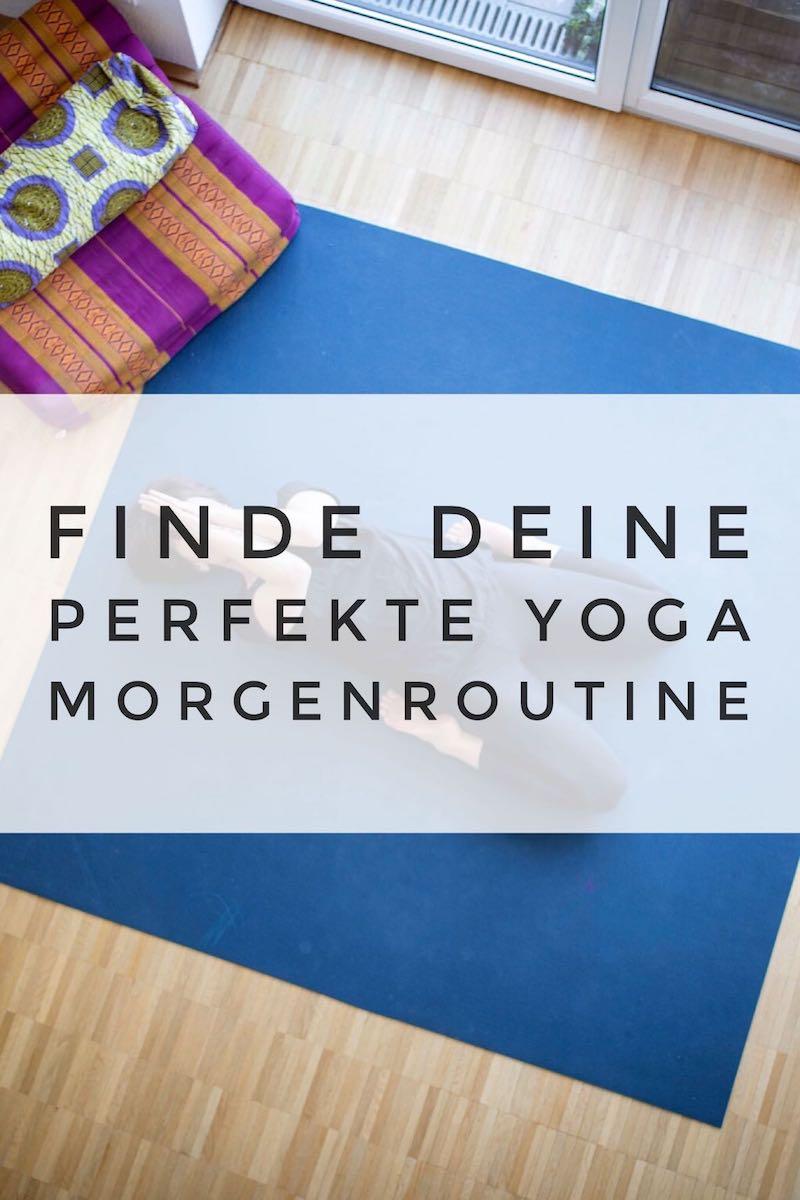 Du suchst immer noch deine eigene Yoga Morgenroutine? So startest du perfekt in den Tag