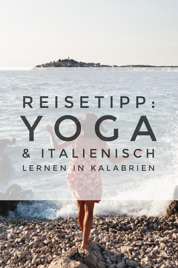 Yoga & Italienisch lernen in Kalabrien, Italien! #yogareise #reisetipps