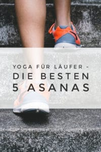 Yoga und Laufen ergänzen sich einfach genial - mit diesen 5 Asanas aus dem Yin Yoga kannst du dein Lauftraining perfekt unterstützen und deine Laufpraxis auf ein neues Level heben.