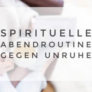 YouTube Video für eine spirituelle Abendroutine gegen Unruhe