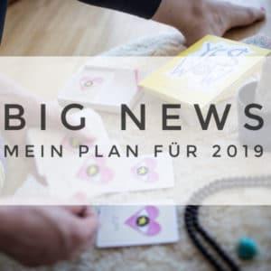 Meine spannenden Pläne für 2019 und die Spiritual Business School.