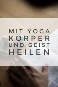 Jeder hat eigene Gründe und Ziele, warum er Yoga macht. Aber wusstest du schon, wie sehr beim Yoga auch unser Geist mit beeinflusst wird?