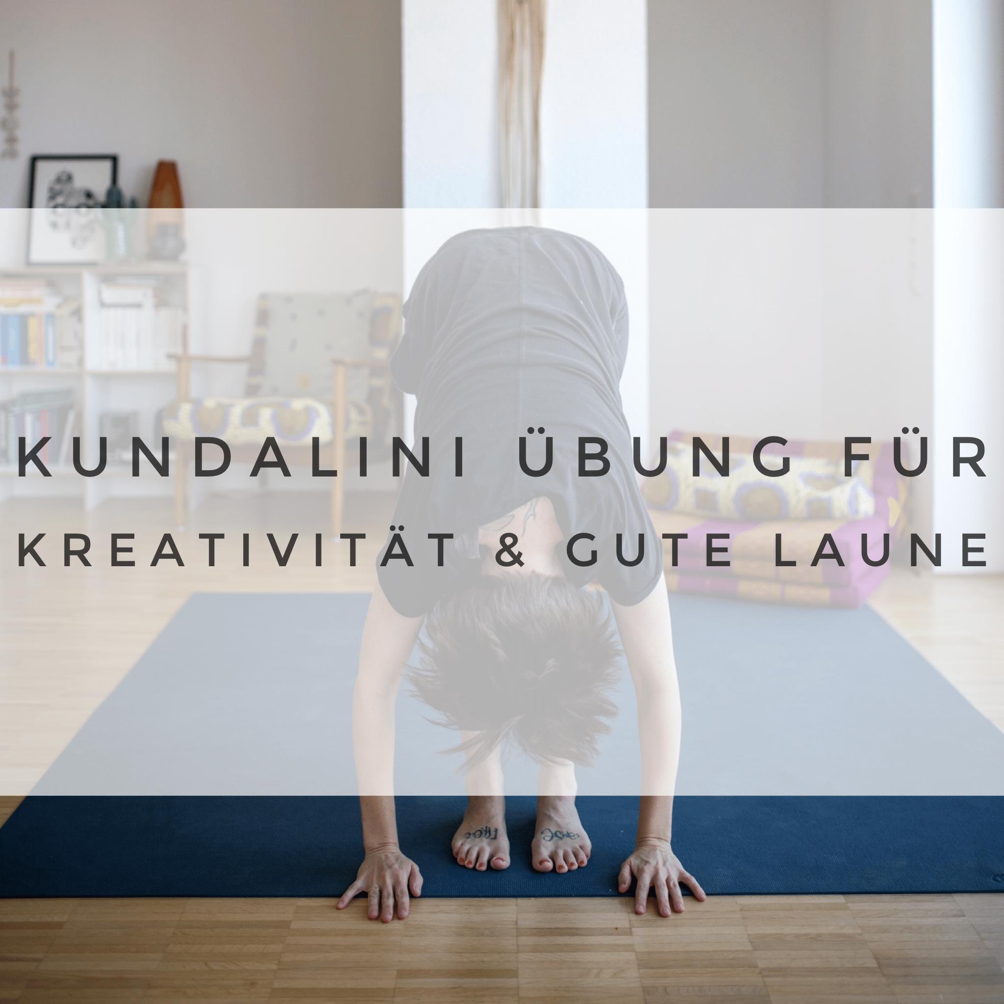 Kundalini Übung für Kreativität