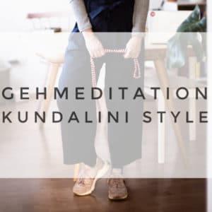 Gehmeditation im Kundalini Style