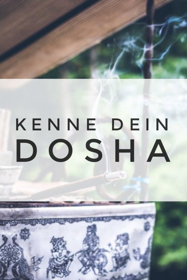 Lerne dein Dosha kennen