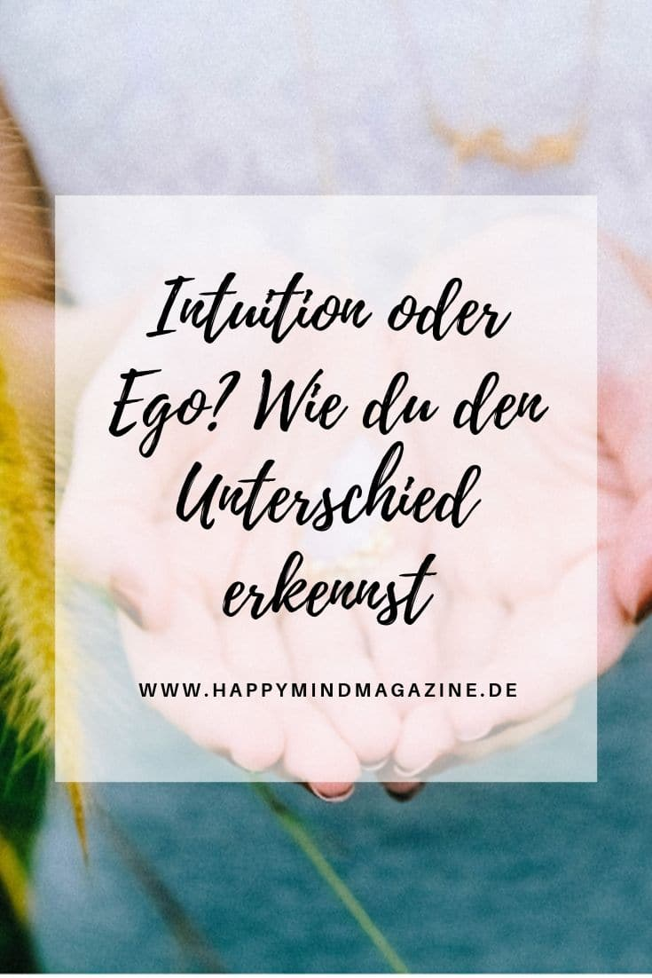 Intuition oder Ego