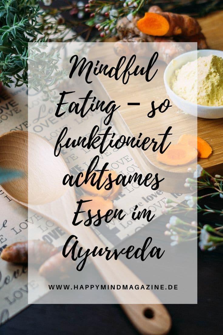 Achtsames Essen im Ayurveda